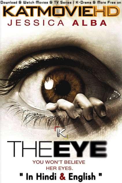 Download The Eye (2008) BluRay 720p & 480p Dual Audio [Hindi Dub – English] The Eye Full Movie On KatmovieHD.se