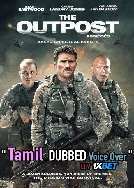 The Outpost (2020) Tamil Dubbed (Voice Over) & English [Dual Audio] WEB-DL 720p [1XBET]