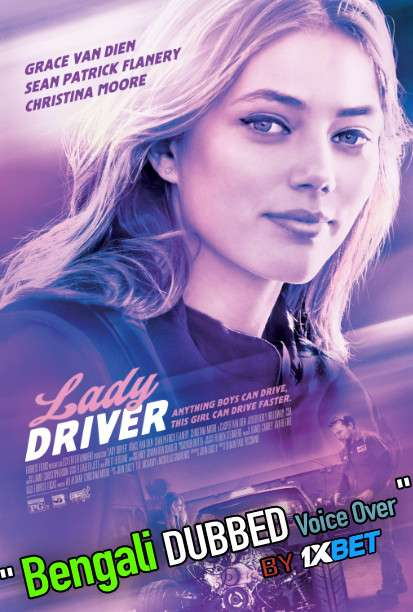 Lady Driver (2020) Bengali Dubbed (Voice Over) BluRay 720p [Full Movie] 1XBET