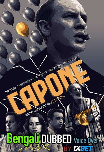 Capone (2020) Bengali Dubbed (Voice Over) BluRay 720p [Full Movie] 1XBET