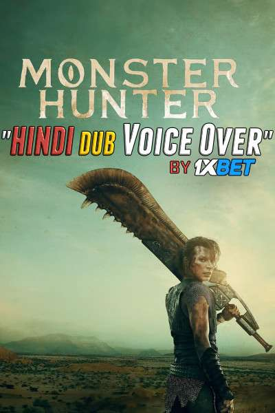 Monster Hunter (2020) Hindi (Voice over) Dubbed+ English [Dual Audio] HDCAM 720p [1XBET]