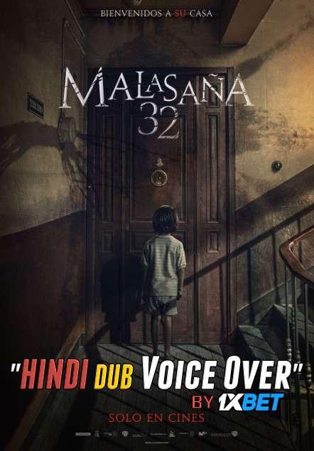 Malasana 32 (2020) Hindi (Voice over) Dubbed+ Spanish [Dual Audio] BluRay 720p [1XBET]
