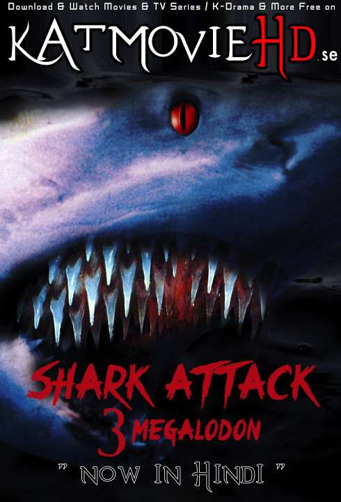 [18+] Shark Attack 3: Megalodon (2002) 720p & 480p [HD] | Dual Audio [Hindi Dubbed & English] [Full Movie]