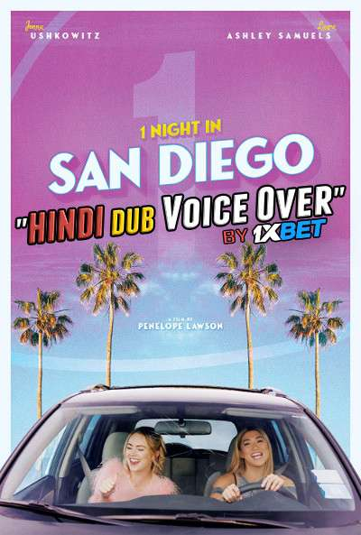 1 Night in San Diego (2020) Hindi (Voice over) Dubbed+ English [Dual Audio] WebRip 720p [1XBET]