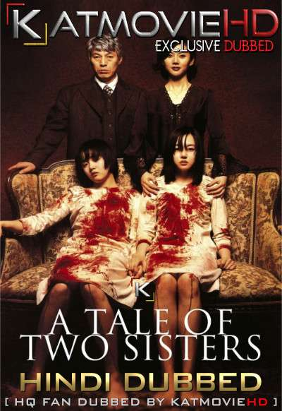 A Tale of Two Sisters (2003) Hindi Dubbed [Dual Audio] BluRay 1080p / 720p / 480p [HD x264]