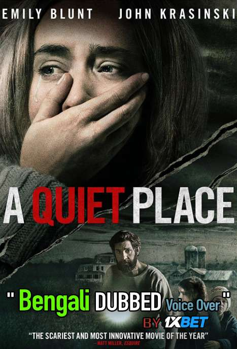 A Quiet Place (2018) Bengali Dubbed (Voice Over) BluRay 720p [Full Movie] 1XBET