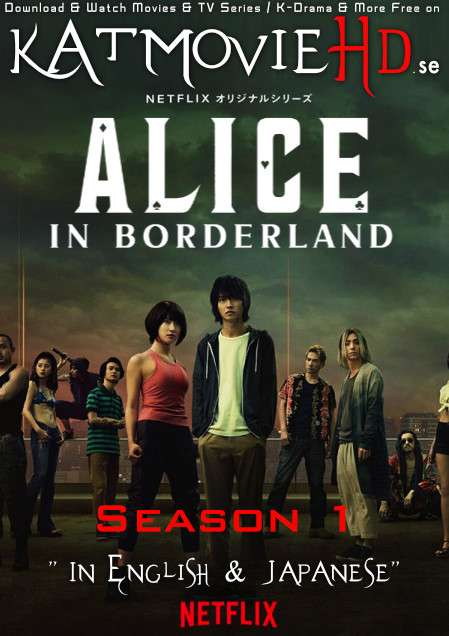 Alice in Borderland (Season 1) [English Dubbed + Japanes] Dual Audio + ESubs | WEB-DL 720p (HEVC) [NF TV Series]