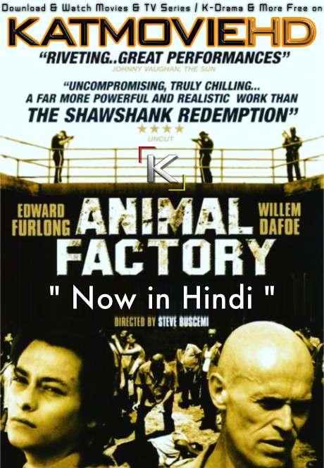 Animal Factory (2000) Hindi Dubbed (ORG) [Dual Audio] BluRay 1080p 720p & 480p [Full Movie]