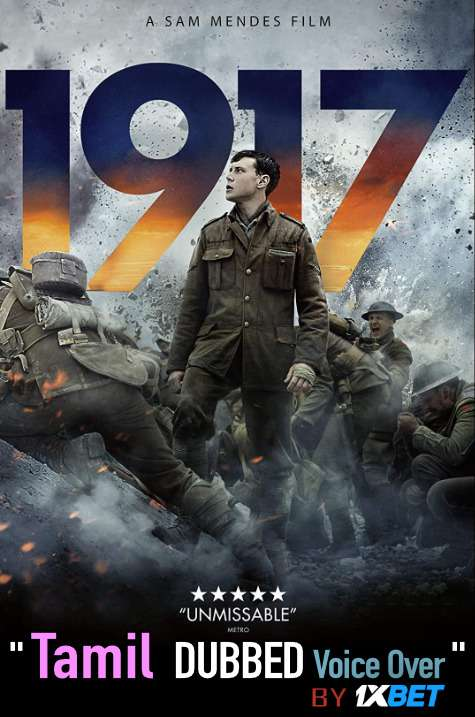 1917 (2019) Tamil Dubbed (Voice Over) & English [Dual Audio] BluRay 720p [1XBET]