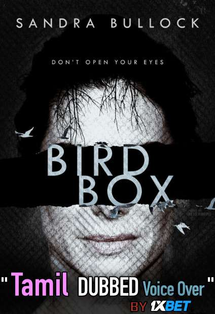 Bird Box (2018) Tamil Dubbed (Voice Over) & English [Dual Audio] WEB-DL 720p [1XBET]