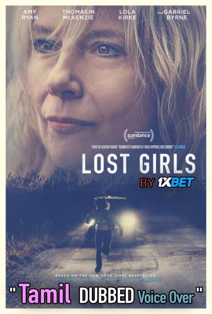 Lost Girls (2020) Tamil Dubbed (Voice Over) & English [Dual Audio] WEB-DL 720p [1XBET]