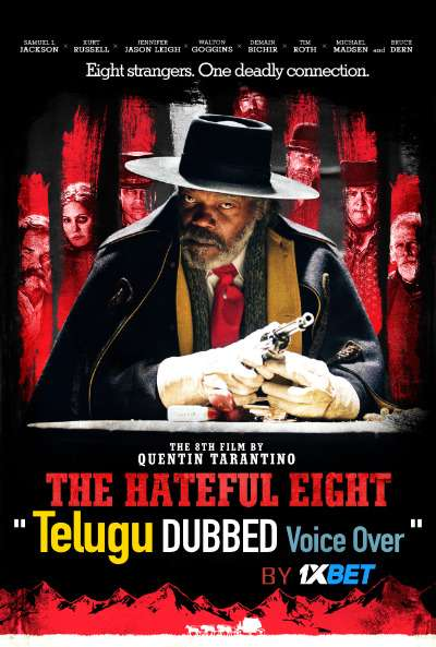 The Hateful Eight (2015) Telugu Dubbed (Voice Over) & English [Dual Audio] Blu-Ray 720p [1XBET]