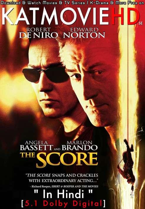 The Score (2001) Dual Audio [Hindi Dubbed (5.1 DD) + English] BluRay 1080p 720p 480p [HD]
