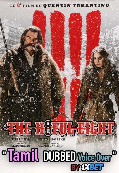 The Hateful Eight (2015) Tamil Dubbed (Voice Over) & English [Dual Audio] Blu-Ray 720p [1XBET]