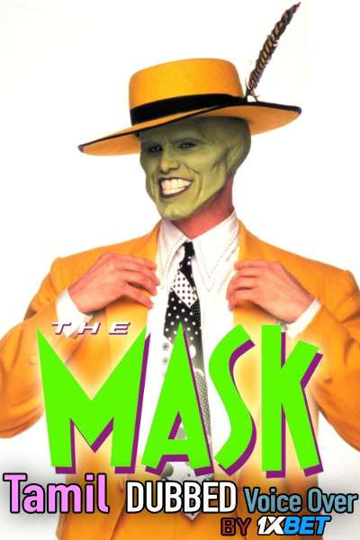 The Mask (1994) Tamil Dubbed (Voice Over) & English [Dual Audio] BluRay 720p [1XBET]