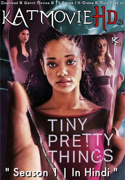 Tiny Pretty Things (Season 1) Hindi [Dual Audio] All Episodes | WEB-DL 720p/ 480p [NF TV Series]