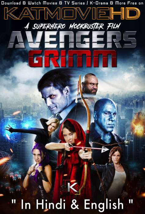 Avengers Grimm (2015) Hindi Dubbed (ORG) [Dual Audio] BluRay 720p & 480p [Full Movie]