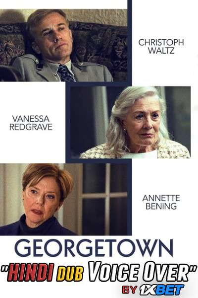 Georgetown (2019) WebRip 720p Dual Audio [Hindi Dubbed (Unofficial VO) + English] [Full Movie]