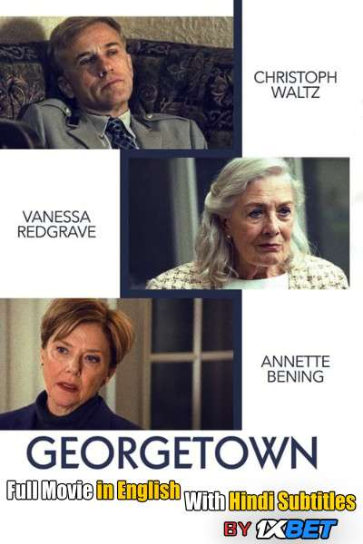 Georgetown (2019) Full Movie [In English] With Hindi Subtitles | WebRip 720p [1XBET]