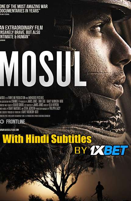 Mosul (2019) WebRip 720p Full Movie [In English] With Hindi Subtitles