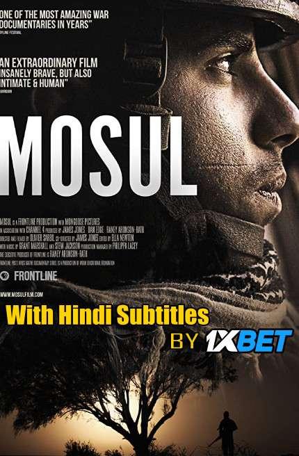 Download Mosul (2019) WebRip 720p Full Movie [In English] With Hindi Subtitles on 1XCinema.com & KatMovieHD.io