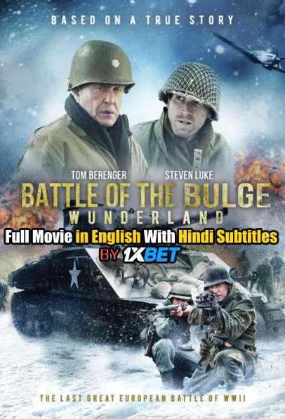 Download Battle of the Bulge: Winter War (2020) BDRip 720p Full Movie [In English] With Hindi Subtitles FREE on 1XCinema.com & KatMovieHD.io
