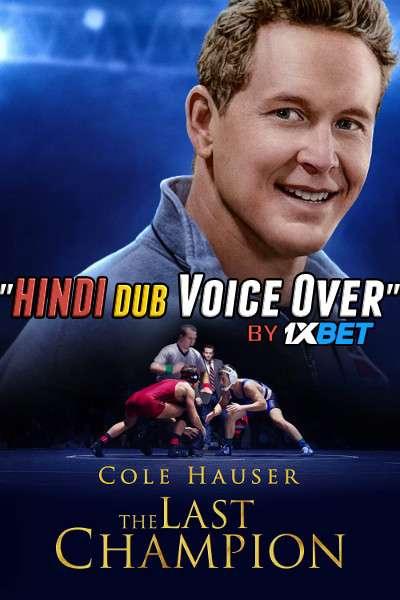 The Last Champion (2020) Hindi (Voice over) Dubbed+ English [Dual Audio] WebRip 720p [1XBET]