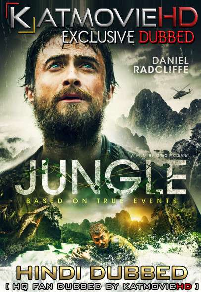 Jungle (2017) Hindi [HQ Dubbed] [Dual Audio] BluRay 1080p / 720p / 480p x264 [With ADS!]