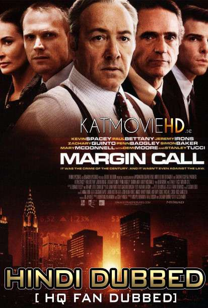 Margin Call (2011) Hindi (HQ Fan Dubbed) BluRay 1080p / 720p / 480p [With Ads !]