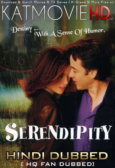 Serendipity (2001) Hindi (HQ Fan Dub) + English (ORG) [Dual Audio] BluRay 1080p / 720p / 480p [With Ads !]
