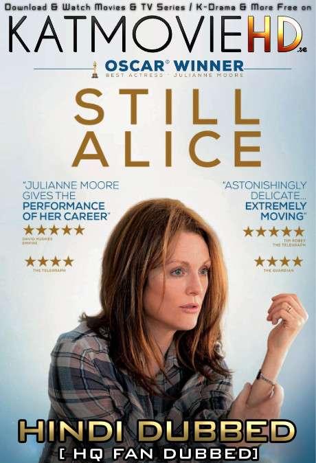 Still Alice (2014) Hindi (HQ Fan Dub) + English (ORG) [Dual Audio] BluRay 1080p / 720p / 480p [With Ads !]