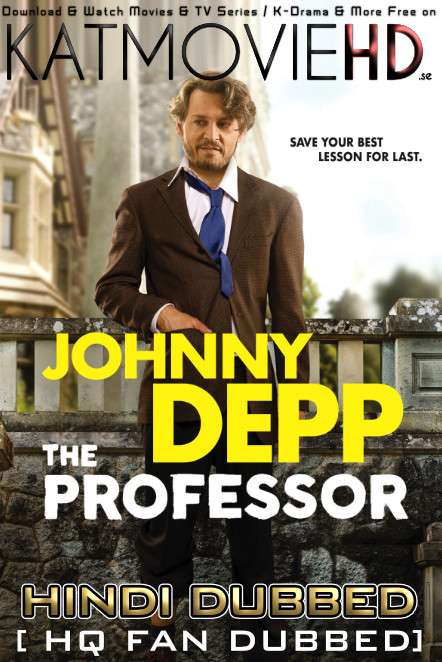 The Professor (2018) Hindi (HQ Fan Dubbed) BluRay 1080p / 720p / 480p [With Ads !]