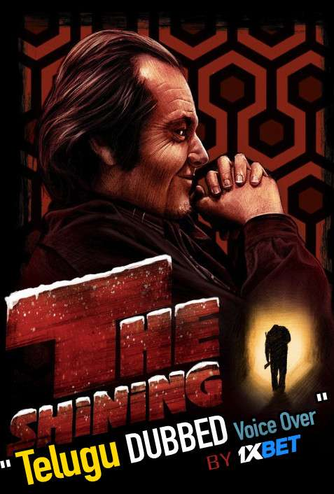 The Shining (1980) Telugu Dubbed (Voice Over) & English [Dual Audio] BDRip 720p [1XBET]