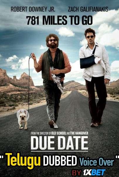 Due Date (2010) Telugu Dubbed (Voice Over) & English [Dual Audio] BRRip 720p [1XBET]