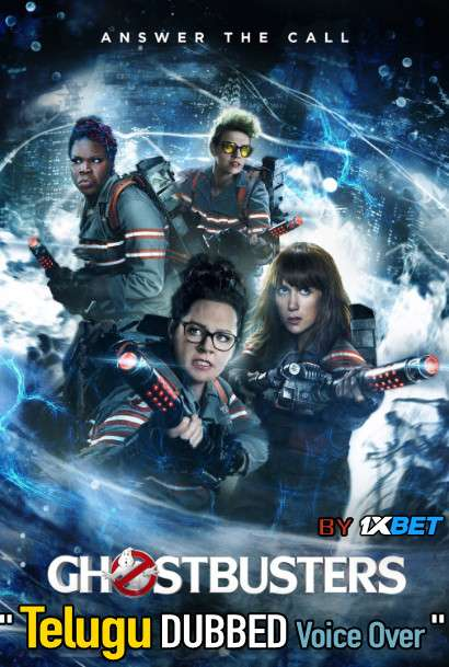 Ghostbusters (2016) Telugu Dubbed (Voice Over) & English [Dual Audio] BRRip 720p [1XBET]