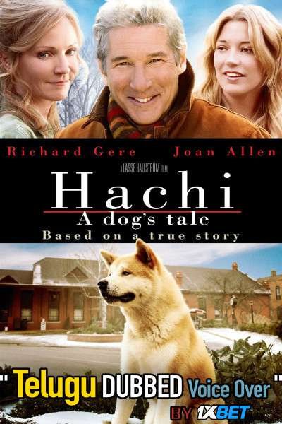 Hachi: A Dog's Tale (2009) Telugu Dubbed (Voice Over) & English [Dual Audio] BRRip 720p [1XBET]
