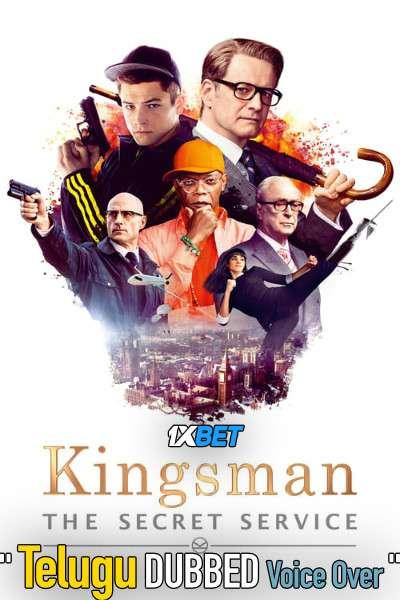 Kingsman: The Secret Service (2014) Telugu Dubbed (Voice Over) & English [Dual Audio] BRRip 720p [1XBET]