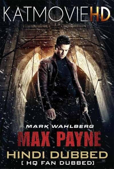 Max Payne (2008) Hindi (HQ Fan Dub) + English (ORG) [Dual Audio] BluRay 1080p / 720p / 480p [With Ads !]