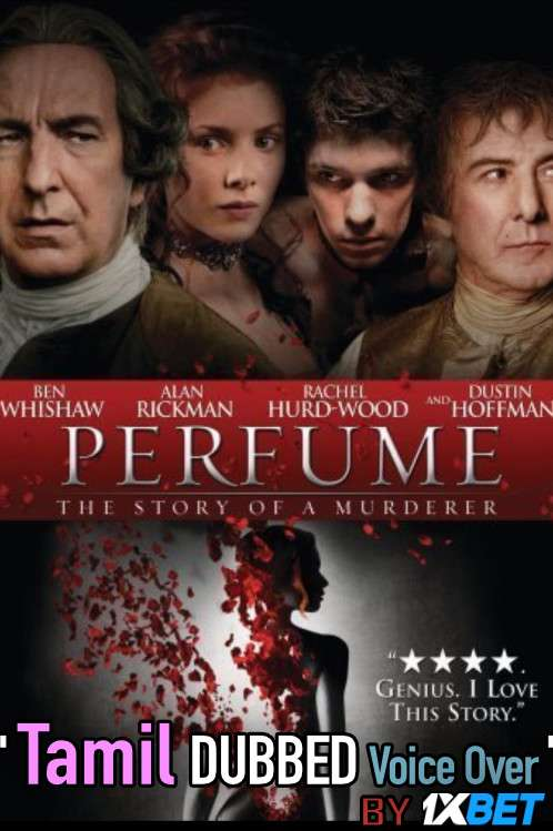 Perfume: The Story of a Murderer (2006) Tamil Dubbed (Voice Over) & English [Dual Audio] BRRip 720p [1XBET]