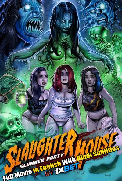 Download Slaughterhouse Slumber Party (2019) WebRip 720p Full Movie [In English] With Hindi Subtitles FREE on 1XCinema.com & KatMovieHD.io