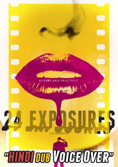 [18+] 24 Exposures (2013) Hindi (Unofficial Dubbed) + English ] Dual Audio | WEBRip 720p [Erotic Movie]