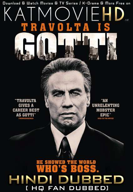Gotti (2018) Hindi (HQ Fan Dub) + English (ORG) [Dual Audio] BluRay 1080p / 720p / 480p [With Ads !]
