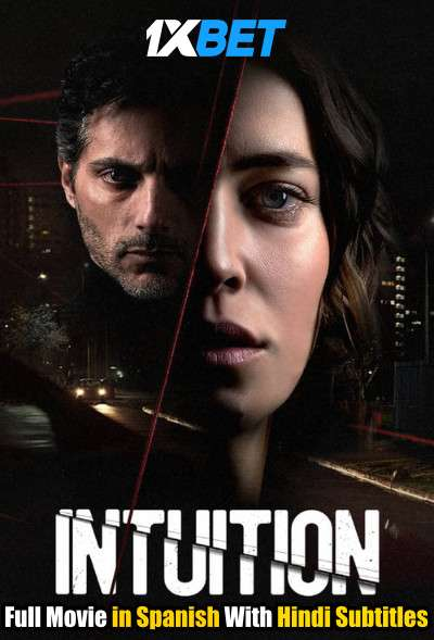 Intuition (2020) WebRip 720p Full Movie [In Spanish] With Hindi Subtitles
