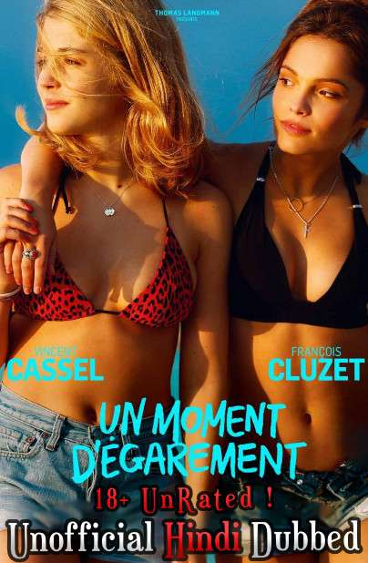 [18+] One Wild Moment (2015) Hindi (Unofficial Dubbed) + French ] Dual Audio | BRRip 480p 720p [Full Movie]