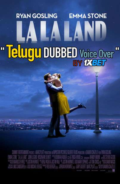 La La Land (2016) Telugu Dubbed (Voice Over) & English [Dual Audio] BDRip 720p [1XBET]