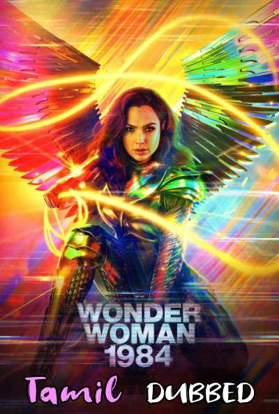 Wonder Woman 1984 (2020) Tamil Dubbed (Cam) + English]  [Dual Audio] WEB-DL 720p 1080p [1XBET]