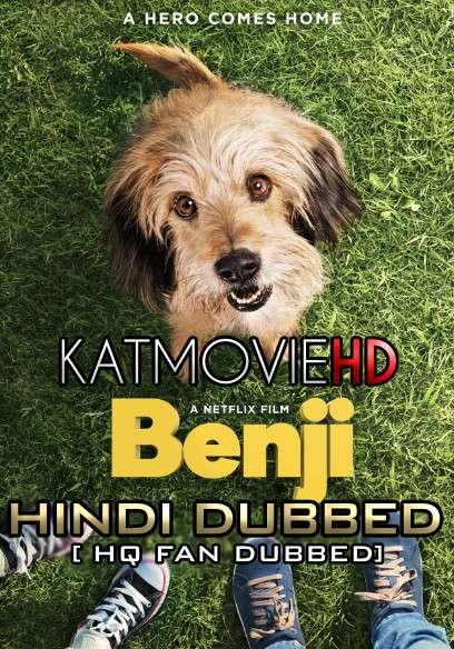 Benji (2018) BluRay 720p [Dual Audio] Hindi (HQ Fan Dub) + English (ORG) [1XBET]