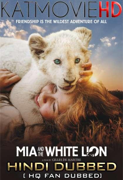 Mia and the White Lion (2018) BluRay 720p [Dual Audio] Hindi (HQ Fan Dub) + English (ORG) [1XBET]