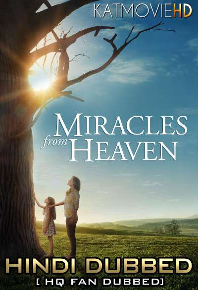 Miracles from Heaven (2016) Hindi (Fan Dub) + English (ORG) [Dual Audio] BluRay 1080p 720p 480p [1XBET]