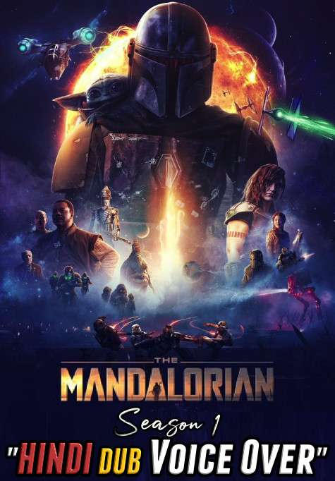 The Mandalorian (Season 1) Hindi (Voice Over) Dubbed | Web-DL 720p [TV Series] Complete